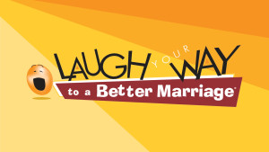 Laugh-Better-Marriage-02[1]
